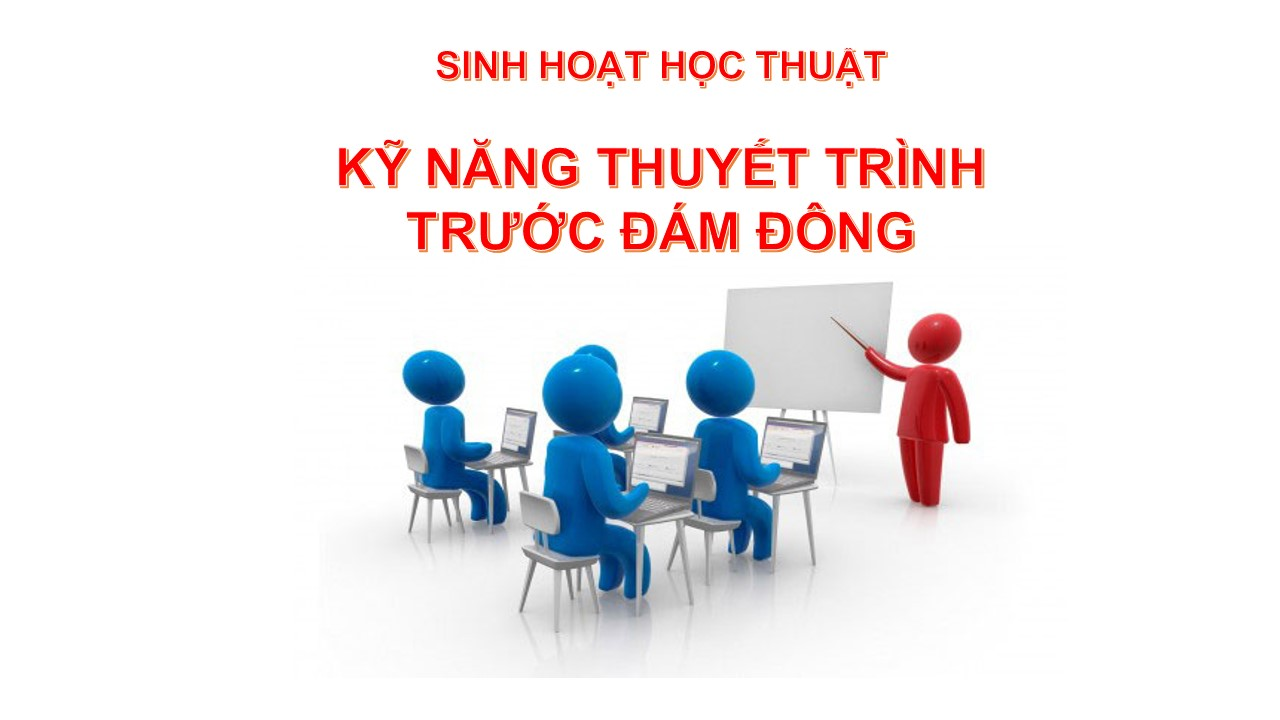 Lớp học kỹ năng thuyết trình