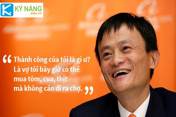 Những câu nói đầy triết lý và thực tế của Tỷ phú Jack Ma đáng để học hỏi